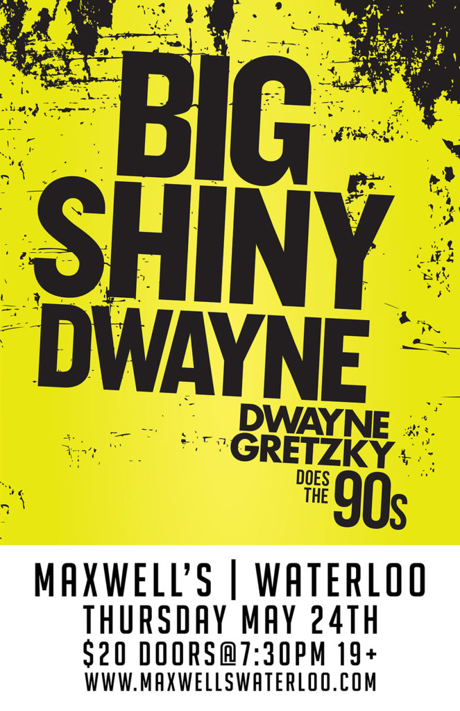Big Shiney Dwayne @ maxwells